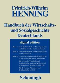 Handbuch der Wirtschafts- und Sozialgeschichte Deutschlands Bd.1-3/II von Henning,  Friedrich-Wilhelm