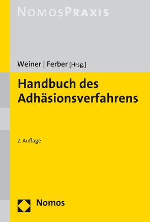 Handbuch des Adhäsionsverfahrens von Ferber,  Sabine, Weiner,  Bernhard