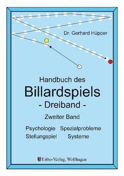 Handbuch des Billardspiels – Dreiband Band 2 von Hüpper,  Gerhard