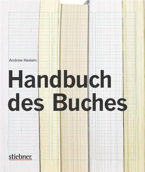 Handbuch des Buchs von Haslam,  Andrew