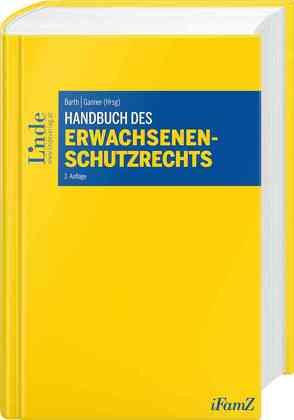Handbuch des Erwachsenenschutzrechts von Barth,  Peter, Ganner,  Michael