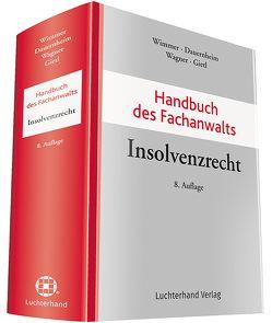 Handbuch des Fachanwalts Insolvenzrecht von Dauernheim,  Jörg, Wagner,  Martin, Wimmer,  Klaus