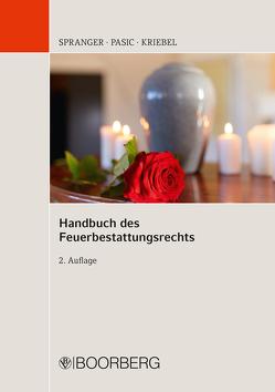 Handbuch des Feuerbestattungsrechts von Spranger,  Tade M.