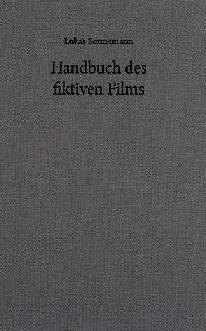 Handbuch des fiktiven Films von Bierma,  Wigger, Sonnemann,  Lukas