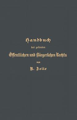 Handbuch des geltenden Öffentlichen und Bürgerlichen Rechts von Langerhans,  G., Zelle,  R.