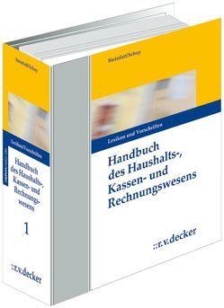 Handbuch des Haushalts-, Kassen- und Rechnungswesens von Schuy,  Johannes, Steinfatt,  Wolfgang