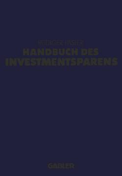 Handbuch des Investmentsparens von Päsler,  Rüdiger H.