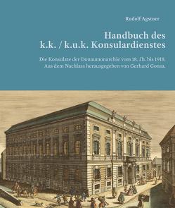 Handbuch des k. (u.) k. Konsulardienstes von Agstner,  Rudolf