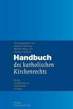 Handbuch des katholischen Kirchenrechts von Haering,  Stephan, Rees,  Wilhelm, Schmitz,  Heribert