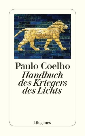 Handbuch des Kriegers des Lichts von Coelho,  Paulo, Meyer-Minnemann,  Maralde