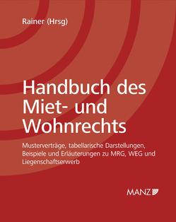Handbuch des Miet- und Wohnrechts inkl. 32. Erg.-Lfg. von Rainer,  Herbert