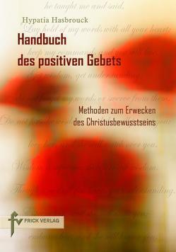 Handbuch des positiven Gebets von Hasbrouck,  Hypatia