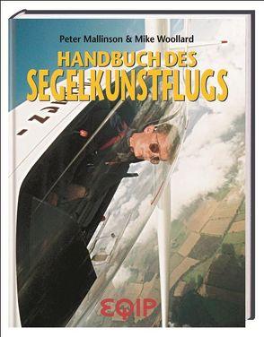 Handbuch des Segelkunstflugs von Fey,  Klaus, Mallinson,  Peter, Wollard,  Mike