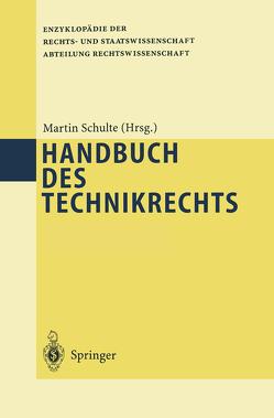 Handbuch des Technikrechts von Schulte,  Martin