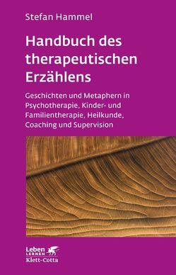 Handbuch des therapeutischen Erzählens von Hammel,  Stefan