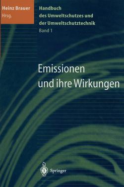 Handbuch des Umweltschutzes und der Umweltschutztechnik von Brauer,  Heinz