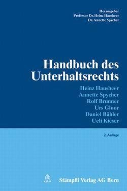 Handbuch des Unterhaltsrechts von Hausheer,  Heinz, Spycher,  Annette