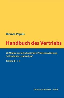 Handbuch des Vertriebs. von Pepels,  Werner