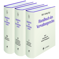 Handbuch des Verwaltungsrechts von Kahl,  Wolfgang, Ludwigs,  Markus