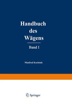 Handbuch des Wägens von Kochsiek,  Manfred