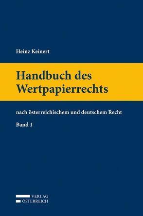 Handbuch des Wertpapierrechts Band 1 von Keinert,  Heinz