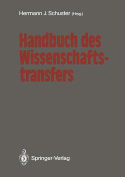 Handbuch des Wissenschaftstransfers von Elstermann,  Gert, Schuster,  Hermann J