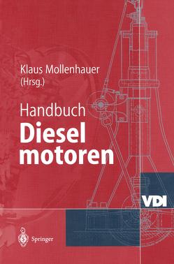 Handbuch Dieselmotoren von Mollenhauer,  Klaus