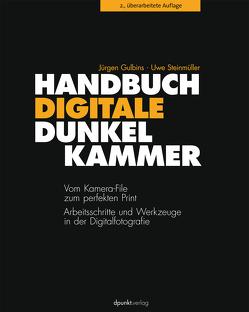 Handbuch Digitale Dunkelkammer von Gulbins,  Jürgen, Steinmüller,  Uwe