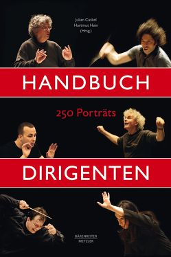 Handbuch Dirigenten von Caskel,  Julian, Hein,  Hartmut