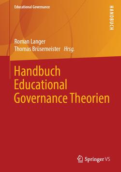 Handbuch Educational Governance Theorien von Brüsemeister,  Thomas, Langer,  Roman