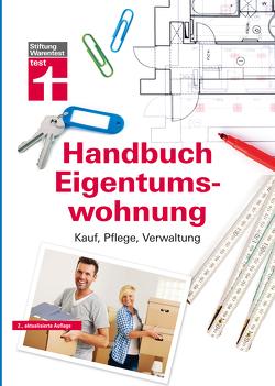 Das Handbuch für die Eigentumswohnung von Schaller,  Annette, Siepe,  Werner, Wieke,  Thomas