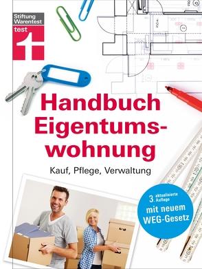 Handbuch Eigentumswohnung von Schaller,  Annette, Siepe,  Werner, Wieke,  Thomas