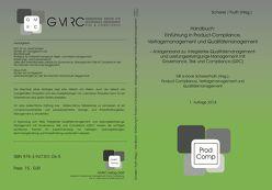 Handbuch: Einführung in Product-Compliance, Vertragsmanagement und Qualitätsmanagement von Fruth,  Klaus, Scherer,  Josef