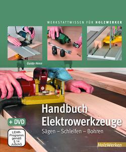 Handbuch Elektrowerkzeuge von Guido,  Henn