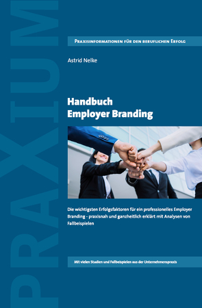 Handbuch Employer Branding von Nelke,  Astrid