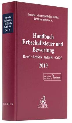 Handbuch Erbschaftsteuer und Bewertung 2018 von Deutsches wissenschaftliches Institut der Steuerberater e.V.
