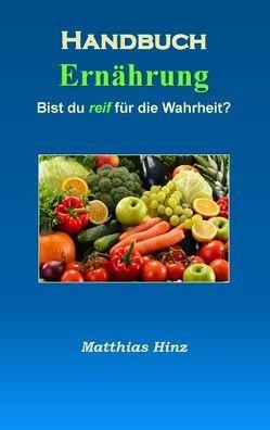Handbuch Ernährung von Hinz,  Matthias