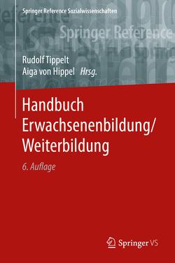 Handbuch Erwachsenenbildung/Weiterbildung von Tippelt,  Rudolf, von Hippel,  Aiga
