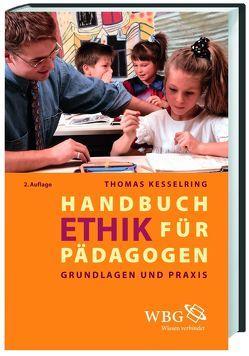 Handbuch Ethik für Pädagogen von Kesselring,  Thomas