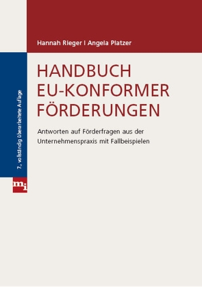 Handbuch EU-konformer Förderungen von Platzer,  Angela, Rieger,  Hannah