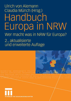 Handbuch Europa in NRW von Alemann,  Ulrich, Münch,  Claudia