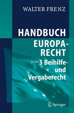 Handbuch Europarecht von Frenz,  Walter