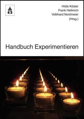 Handbuch Experimentieren von Hellmich,  Frank, Köster,  Hilde, Nordmeier,  Volkhard