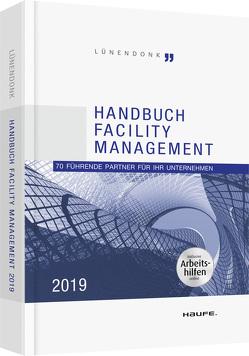 Lünendonk – Handbuch Facility Management 2019 – inkl. Arbeitshilfen online von Hossenfelder,  Jörg