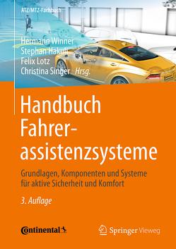 Handbuch Fahrerassistenzsysteme von Hakuli,  Stephan, Lotz,  Felix, Singer,  Christina, Winner,  Hermann