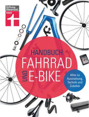 Handbuch Fahrrad und E-Bike von Link,  Michael