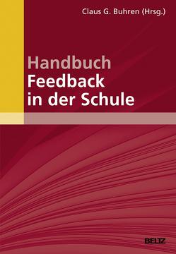 Handbuch Feedback in der Schule von Buhren,  Claus G.