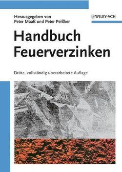 Handbuch Feuerverzinken von Maaß,  Peter, Peißker,  Peter
