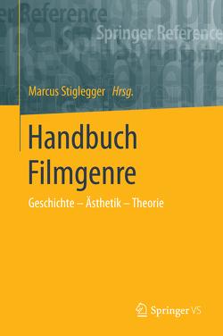 Handbuch Filmgenre von Stiglegger,  Marcus