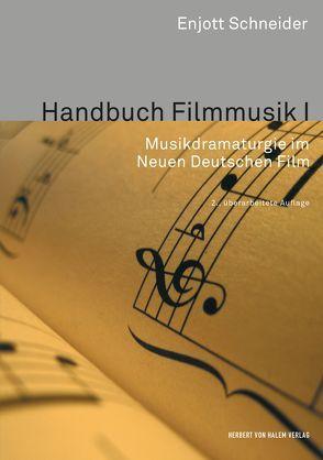 Handbuch Filmmusik I von Schneider,  Enjott
